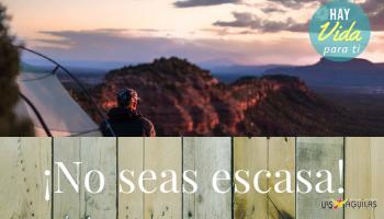 No seas escasa - Articulo de la semana - Iglesia Evangelica Las Aguilas